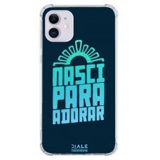 Capinha para celular - Dj Ale 12 Nasci Para Adorar