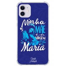 Capinha para celular - Camila Holanda 05 - Minha Mãe é a Virgem Maria