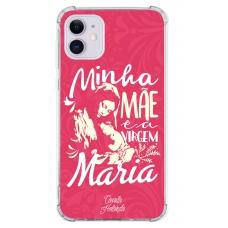 Capinha para celular - Camila Holanda 06 - Minha Mãe é a Virgem Maria
